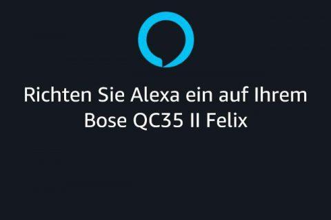 Alexa App Bose QC 35 II